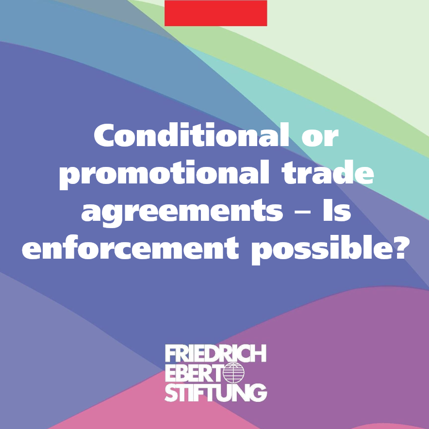 Conditional Or Promotional Trade Agreements Is Enforcement Possible