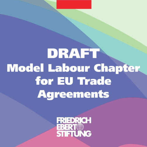 Model Labour Chapter For Eu Trade Agreements