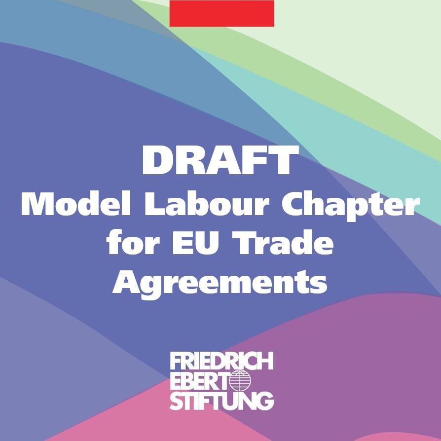 Model labour chapter for eu trade agreements platinumwayz