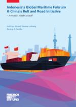 Indonesiaʿs Global Maritime Fulcrum & Chinaʿs Belt Road Initiative